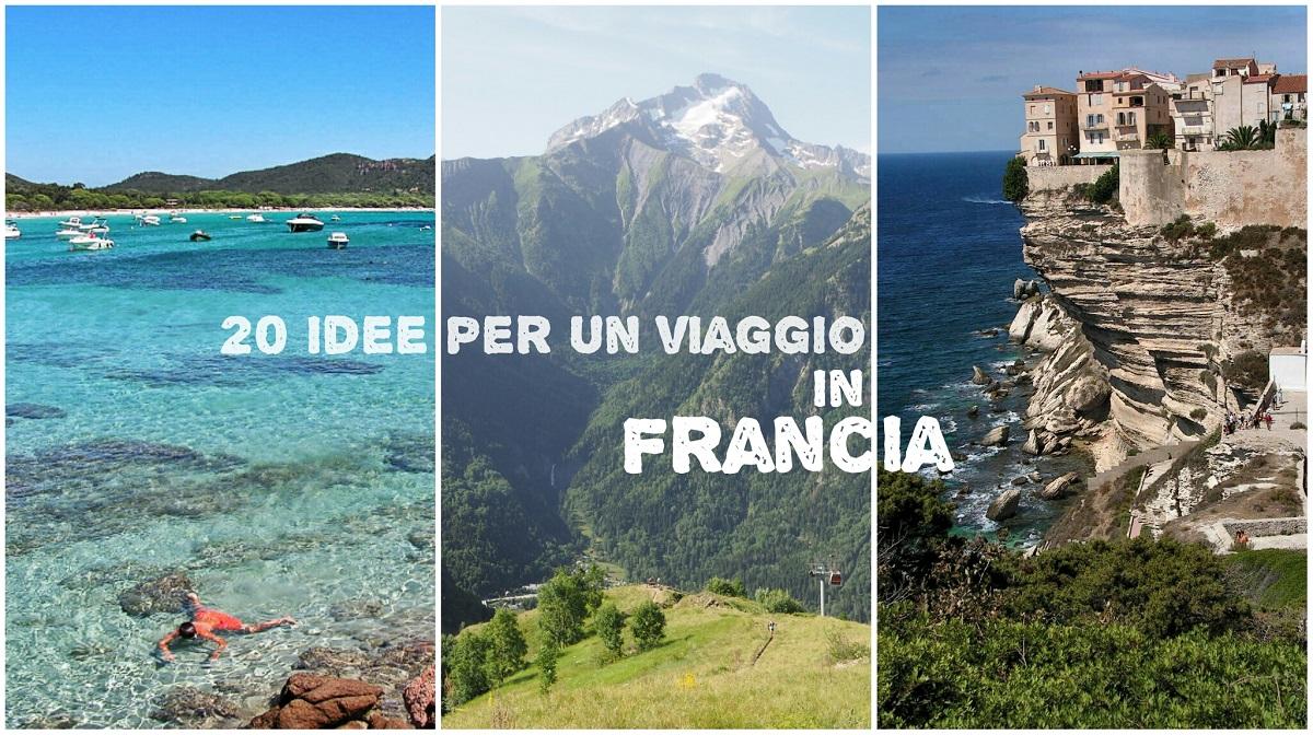 20 idee per viaggio Francia
