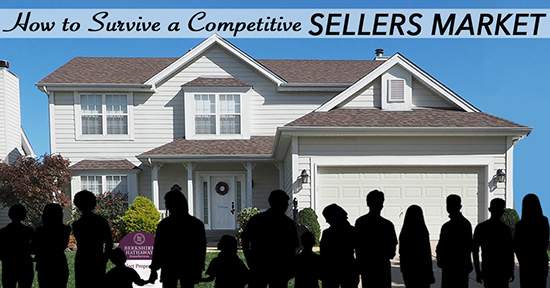 How to Survive a Competitive Sellers Market