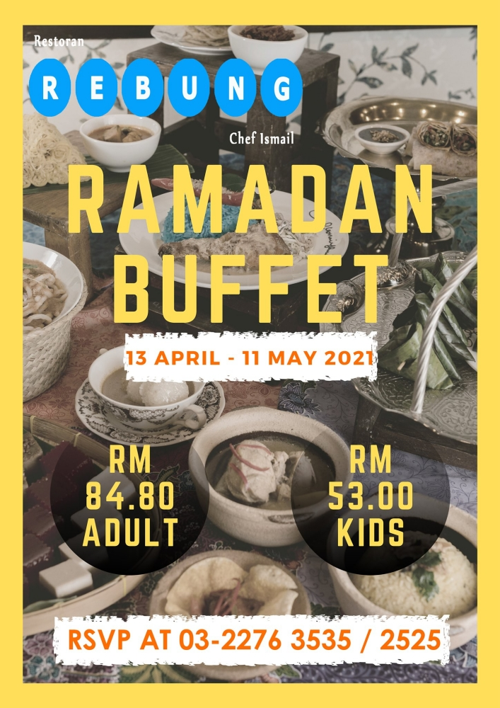 Restoran Rebung, Restoran Rebung Chef Ismail, Ramadhan 2021, Buka Puasa 2021, Iftar 2021, Rawlins Eats, Rawlins Lifestyle, Rawlins GLAM, Bufet Ramadhan 2021, A Touch of Heritage
