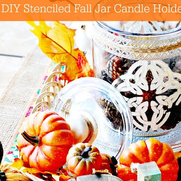 DIY Stenciled Fall Jar Candle Holder