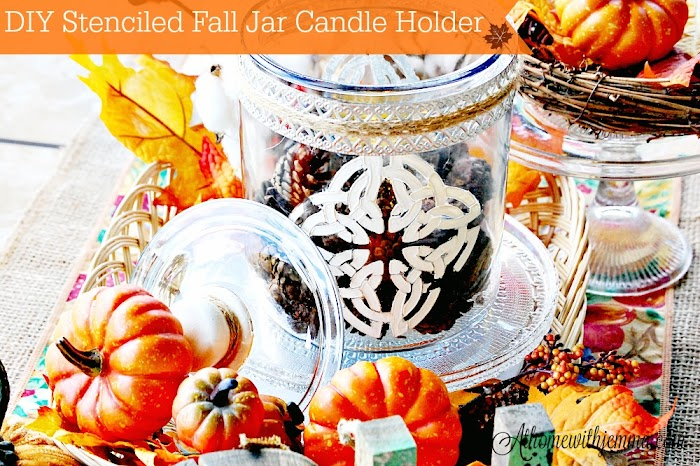 DIY Stenciled Fall Jar Candle Holder