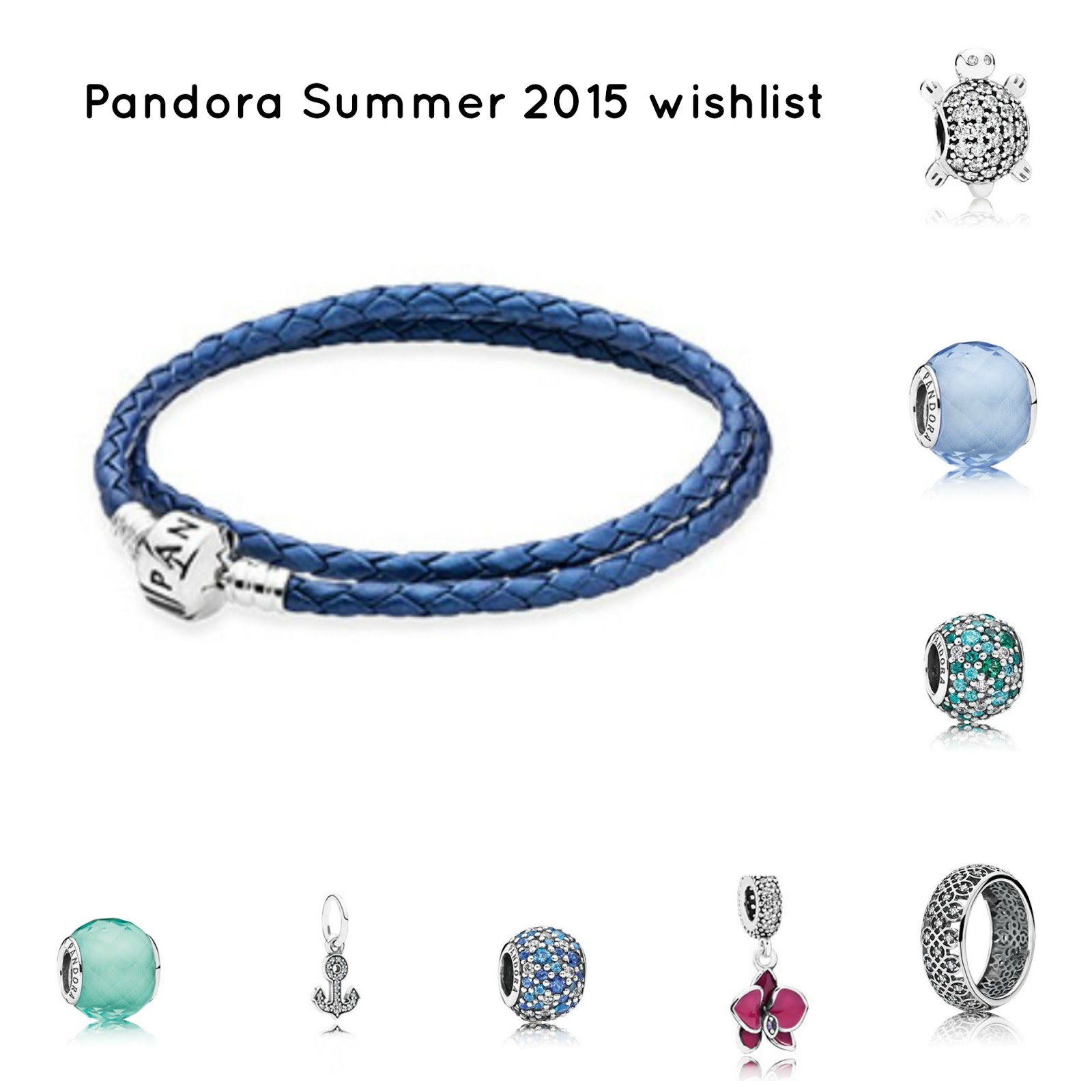 Pandora Summer 2015 collection wishlist - Monica's beauty in