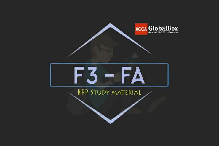 F3 - Financial Accounting (FA) | B P P Study Material, Accaglobalbox, acca globalbox, acca global box, accajukebox, acca jukebox, acca juke box,