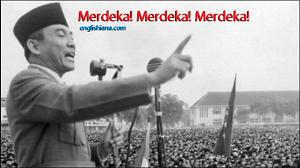 Sebagai warga negara Indonesia kita memperingati HUT Kemerdekaan RI  40 Ucapan Selamat Hari Kemerdekaan 17 Agustus 1945 Bahasa Inggris dan Artinya