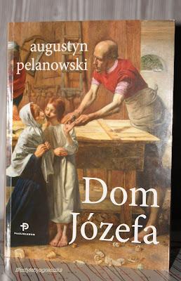 """O. Augustyn Pelanowski - """"Dom Józefa"""""""