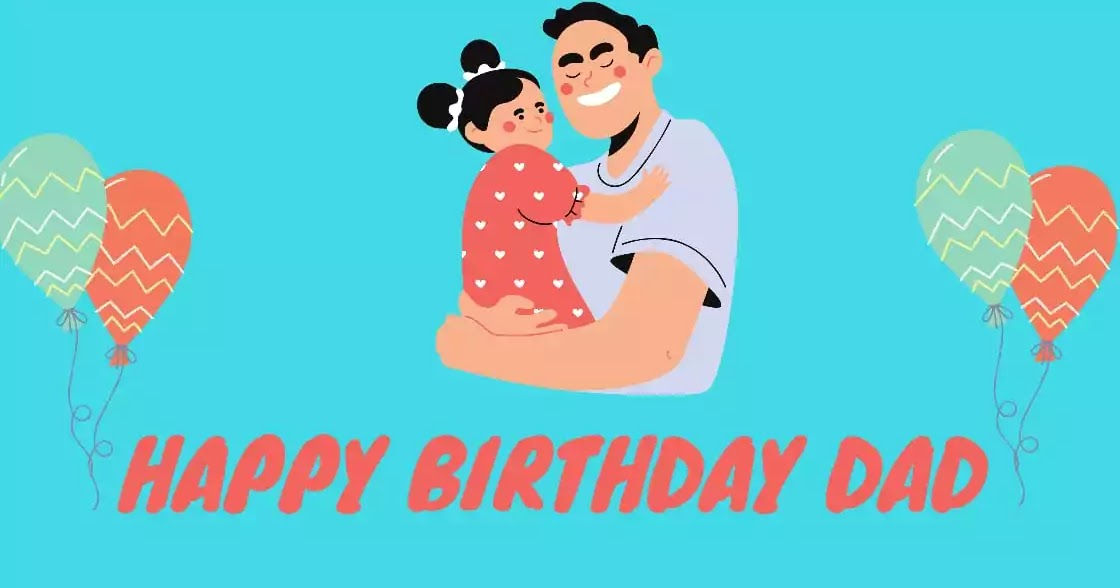 80 Best Happy Birthday Daddy Quotes With Images