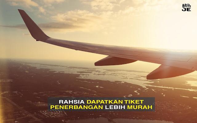 Shhh.... Ini Rahsia Nak Dapat Tiket Penerbangan Murah...