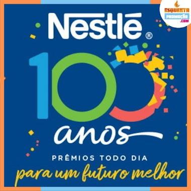 PROMOÇÃO - Nestlé 100 Anos PRÊMIOS TODO DIA, para um futuro melhor!