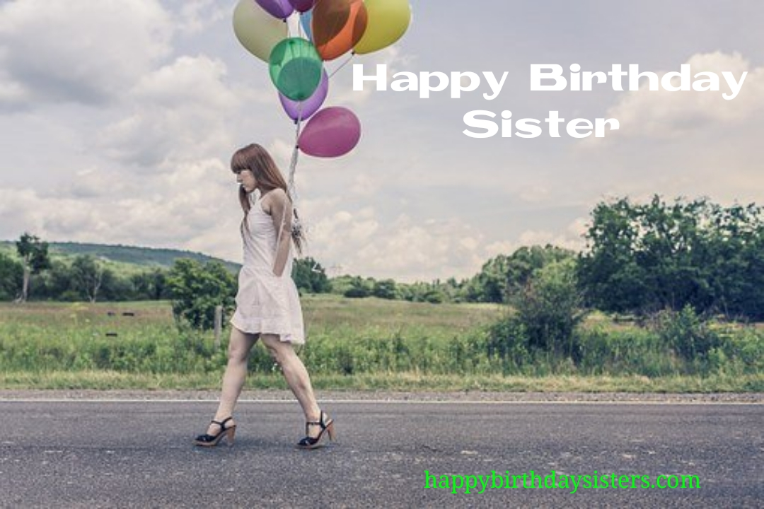happy birthday letter sister