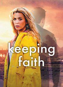 Assistir Keeping Faith 1 Temporada Online Dublado e Legendado