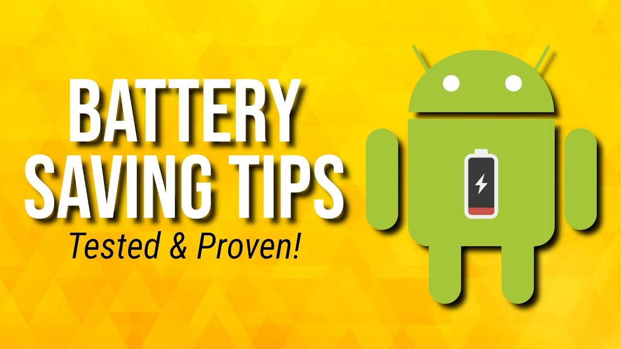 How To Extend Android Phone's Battery Life - Tricksgum ...