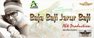 Baja Baji Jarur Baji Remix ( Bhojpuri ) - Abk Production