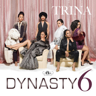 Trina - Dynasty 6 (2016) - Album Download, Itunes Cover, Official Cover, Album CD Cover Art, Tracklist