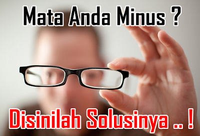 Tips Mengurangi Minus Mata Tinggi Secara Alami