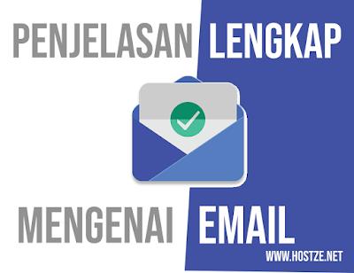 Penjelasan Lengkap Mengenai Email - hostze.net