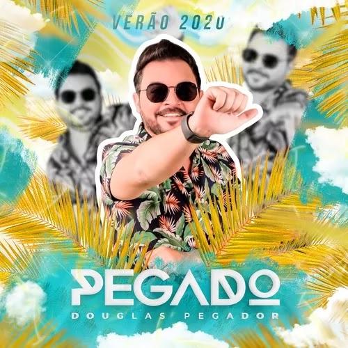 Douglas Pegador - Promocional de Verão - 2020