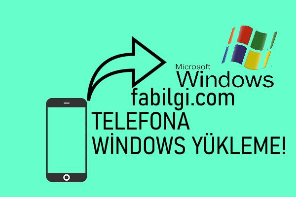 Android Telefonu Windows 10 İşletim Sistemi Yapma Rootsuz