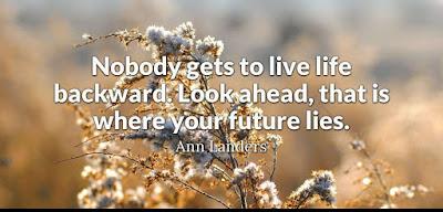 Future Ahead Quotes
