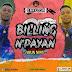DOWNLOAD MP3: Obaflow – Billing Npayan (Ahun Nimi)