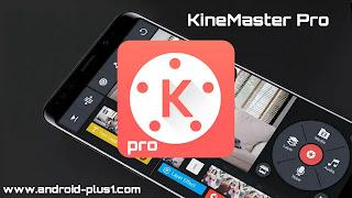 تحميل برنامج كين ماستر برو, تنزيل KineMaster Pro المدفوع مهكر, كامل مجانا للاندرويد, تطبيق كاين ماستر برو مهكر, Kine Master Pro apk مهكر, كين ماستر مهكر, برنامج KineMaster مهكر