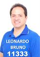 LEONARDO BRUNO: Pela atuação parlamentar - merece seu voto! Confira!