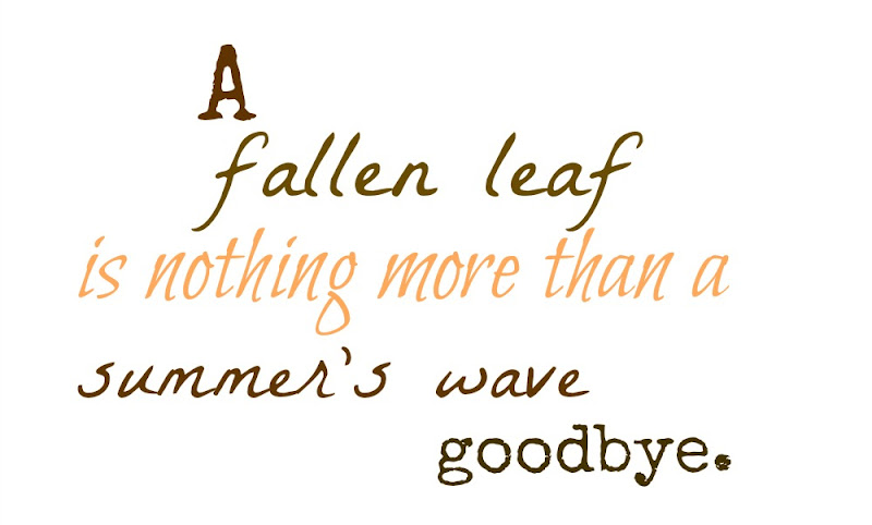 falling leaves quotes like - photo #25