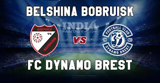 BEL vs DYB Dream11 Match Prediction | Belshina Bobruisk vs FC Dynamo Brest | Fantasy Football Preview & Line-ups. DYB vs BEL.