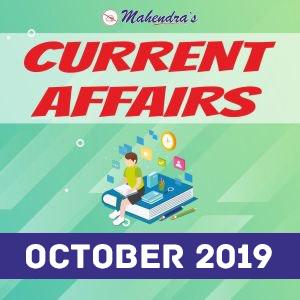 Current Affairs-09 October 2019
