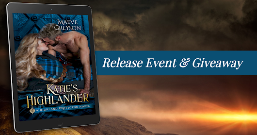 You are cordially invited to a #Goodreads Release Event & Giveaway for KATIE'S HIGHLANDER