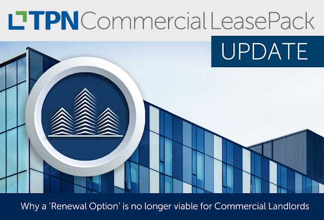 Why a Renewal Option is no longer viable for Commercial Landlords