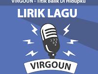 Lirik Lagu Titik Balik Di Hidupku - Virgoun