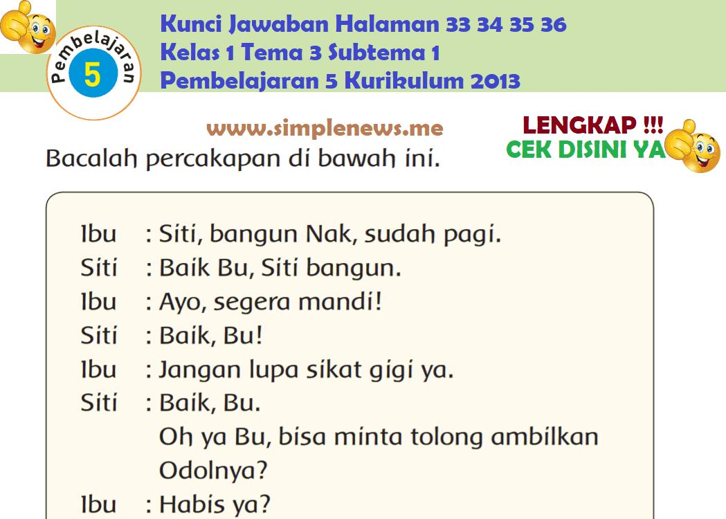 Kunci Jawaban Halaman 33 34 35 36 Kelas 1 Tema 3 Subtema 1 Pembelajaran 5 Kurikulum 2013 www.simplenews.me