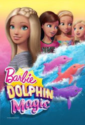 Barbie: Delfin Mágico / Barbie y los Delfines Mágicos