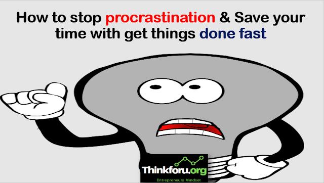 Cover Image Stop [ procrastination ] : How to stop procrastination & Save your time with get things done fast