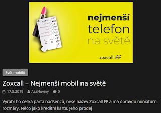 http://azanoviny.wz.cz/2019/05/17/zoxcall-nejmensi-mobil-na-svete/