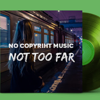 NO COPYRIGHT MUSIC: Another Kid & MohRiz - Not Too Far