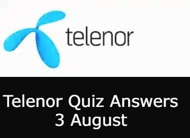 Telenor Quiz Answers 3 August