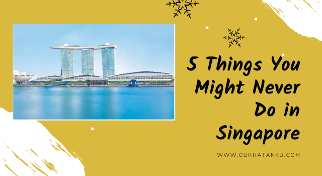 Experience in Singapore