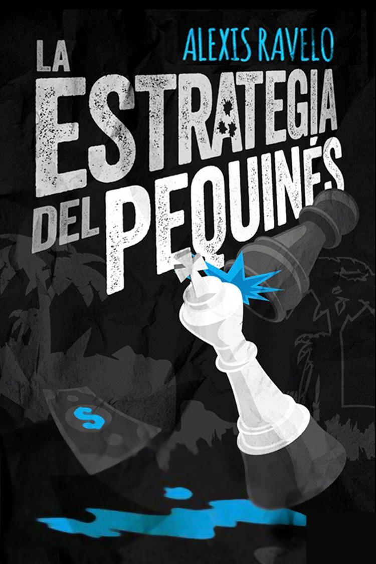 La estrategia del pequinés – Alexis Ravelo Betancor [MultiFormato]