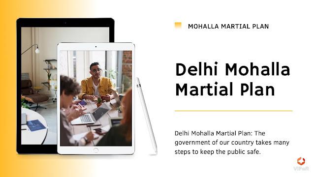 Delhi Mohalla Martial Plan   Information Related To Delhi Mohalla Marshall Plan