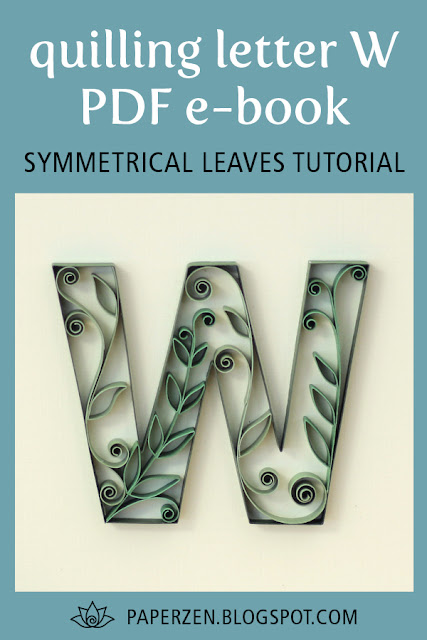 quilling letter w symmetrical leaves tutorial pattern