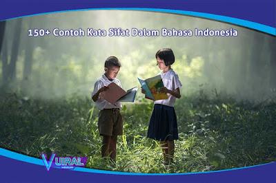 150+ Macam Contoh Kumpulan Kata Sifat (Adjektiva) Dalam Bahasa Indonesia Lengkap