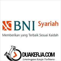 Loker Terbaru Bank BNI Syariah Wilayah JABODETABEK Januari 2017