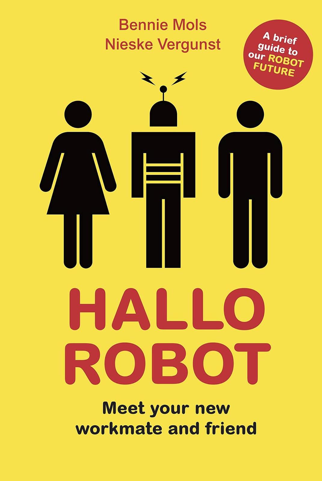 Hallo Robot - Bennie Mols and Nieske Vergunst ***