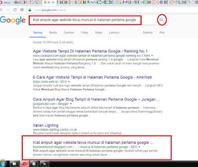 Kiat ampuh agar website terus muncul di halaman pertama google