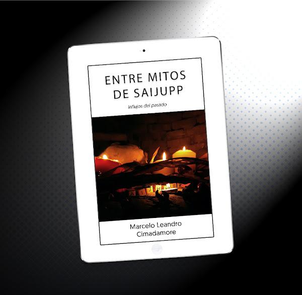 Entre mitos de Saijupp