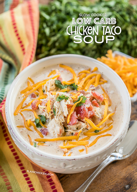 Slow Cooker LOW CARB Chicken Taco Soup