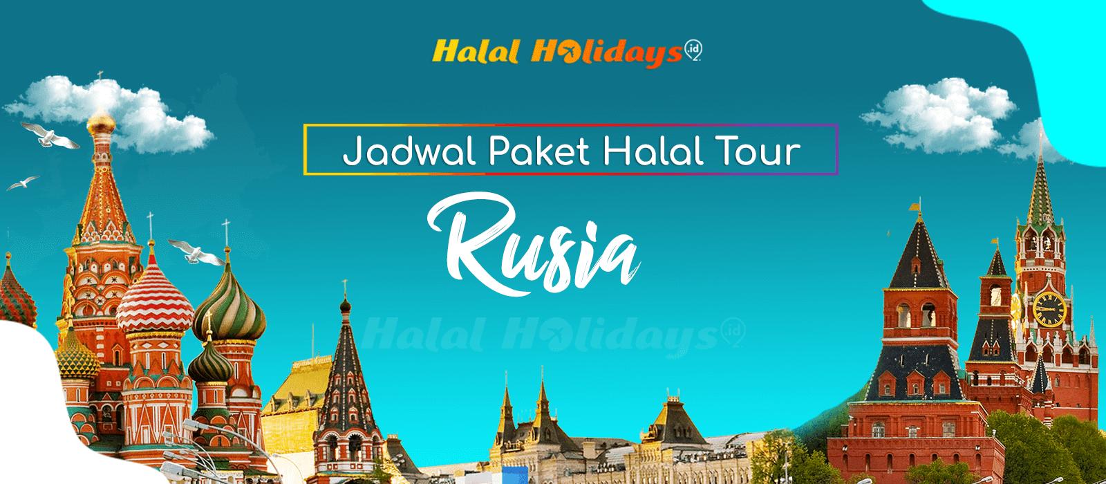 Paket Wisata Halal Tour Rusia Uzbekistan Murah Tahun 2022 2023