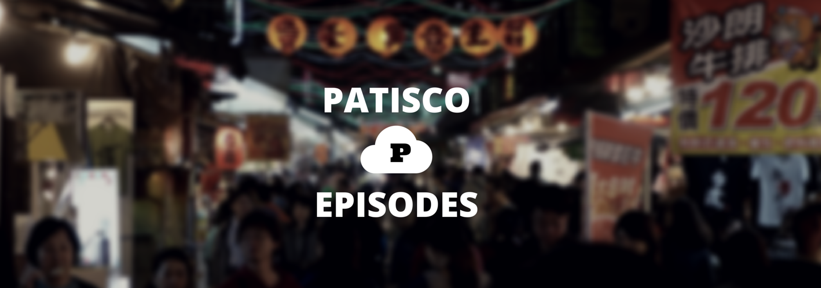 The Patisco Episodes