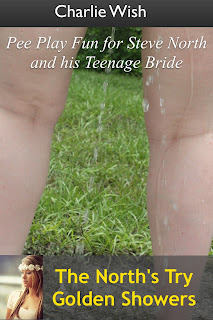 Pee Play Fun for Steve North and his Teenage Bride